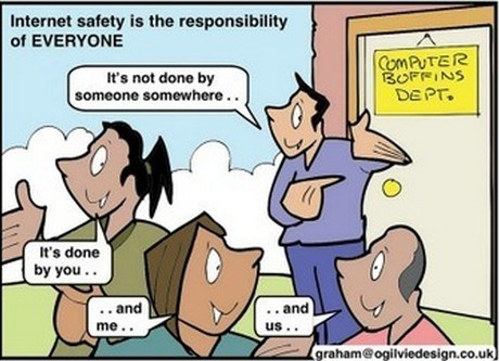 InternetSafety is the responsibility of EVERYONE